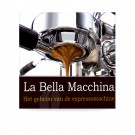 La Bella Macchina