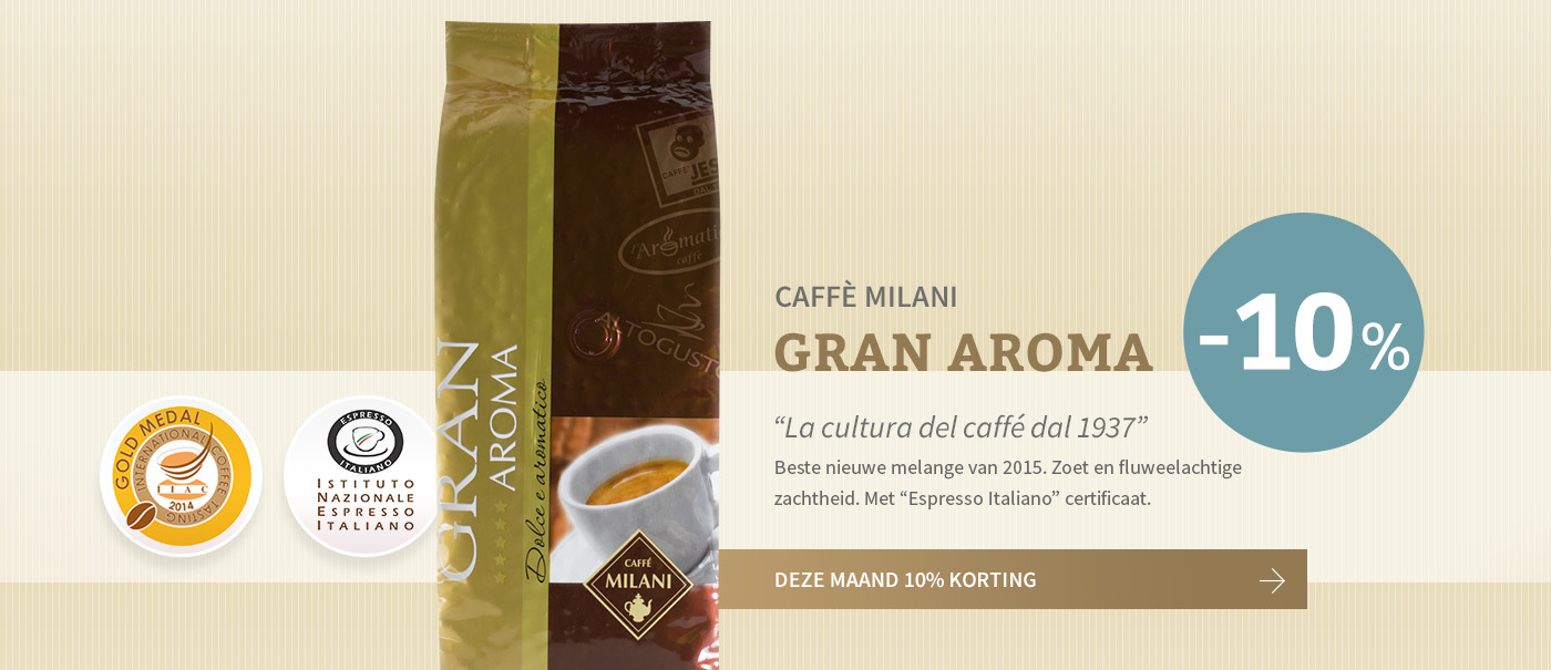 Koffie van de maand maart: Gran Aroma van Caffè Milani met 10% korting